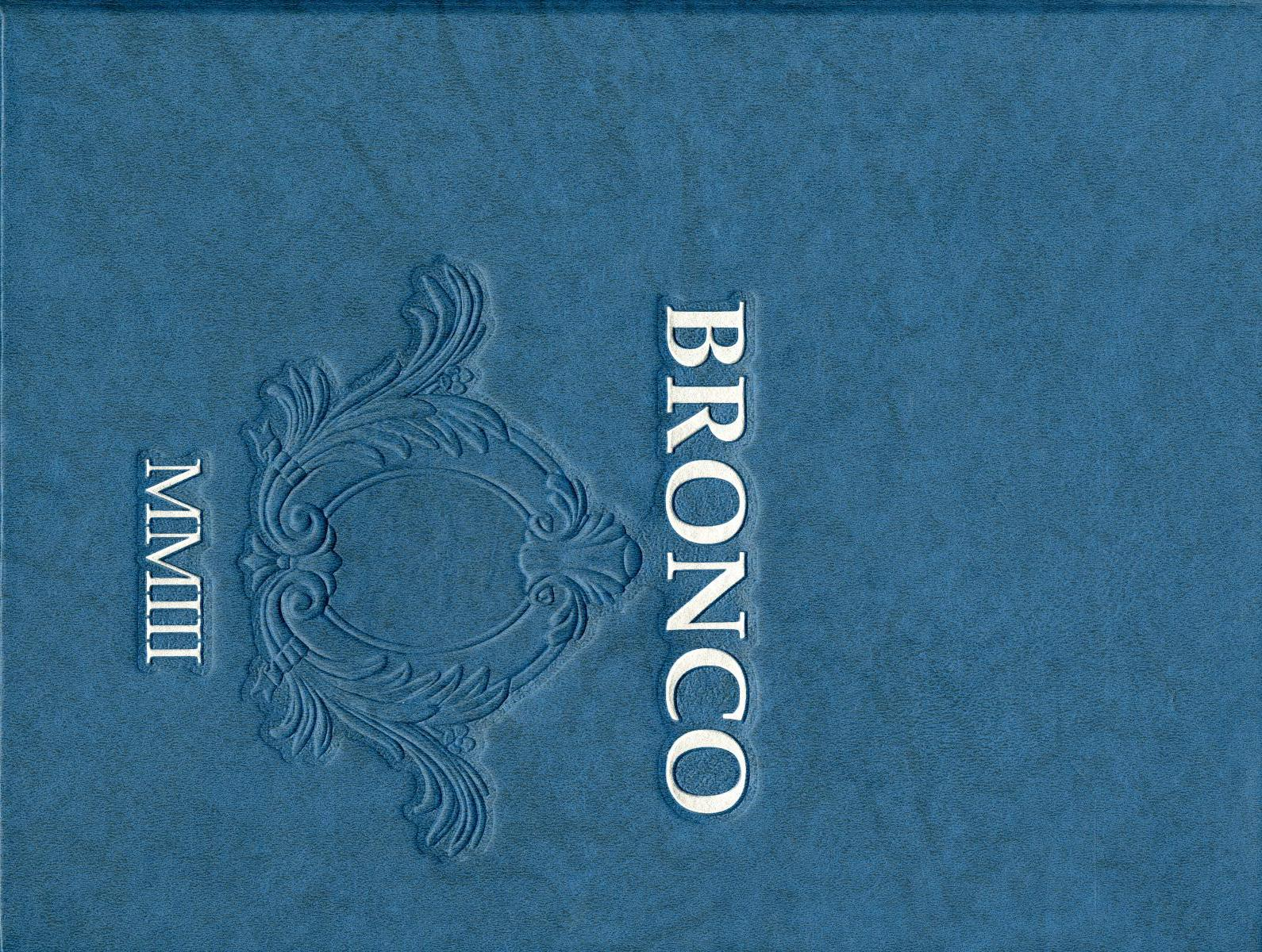 The Bronco, Yearbook of Hardin-Simmons University, 2003                                                                                                      Front Cover