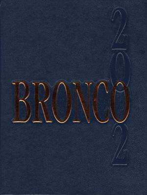 Primary view of object titled 'The Bronco, Yearbook of Hardin-Simmons University, 2002'.