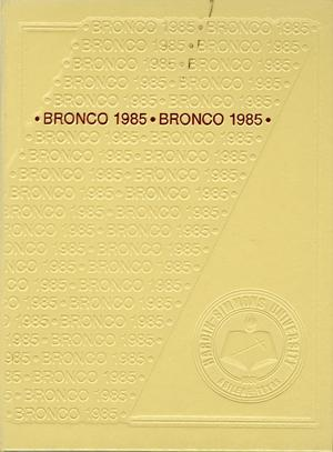 Primary view of object titled 'The Bronco, Yearbook of Hardin-Simmons University, 1985'.