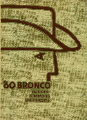 Primary view of object titled 'The Bronco, Yearbook of Hardin-Simmons University, 1960'.