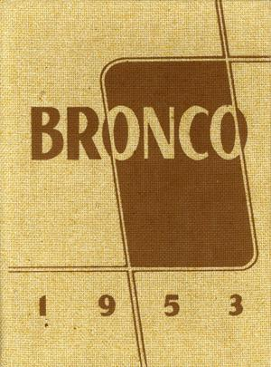 Primary view of object titled 'The Bronco, Yearbook of Hardin-Simmons University, 1953'.