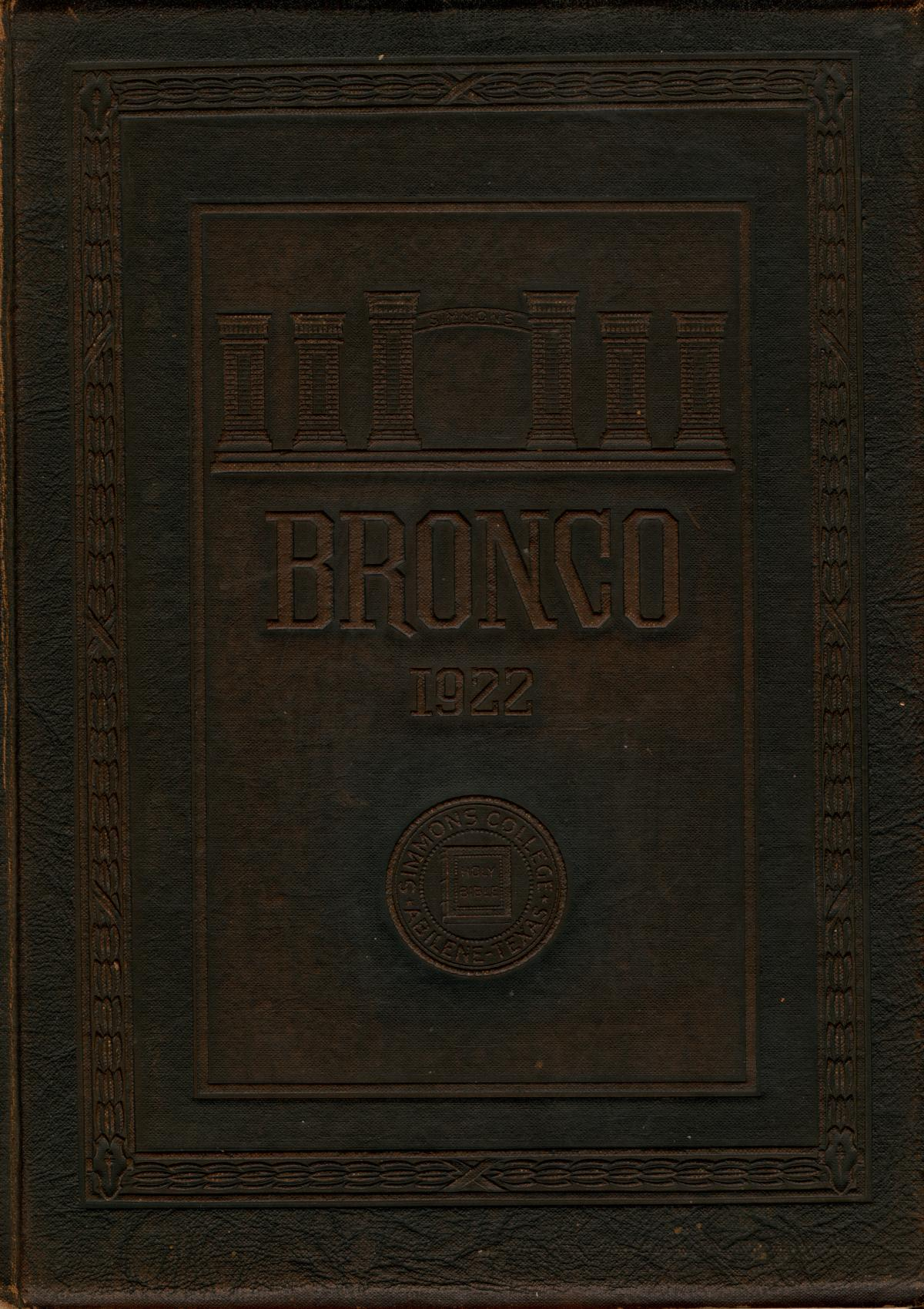 The Bronco, Yearbook of Simmons College, 1922                                                                                                      Front Cover
