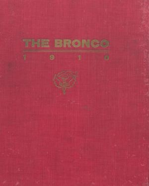 Primary view of object titled 'The Bronco, Yearbook of Simmons College, 1910'.