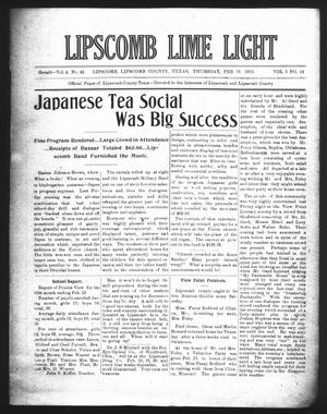 Primary view of object titled 'Lipscomb Lime Light (Lipscomb, Tex.), Vol. 3, No. 14, Ed. 1 Thursday, February 18, 1915'.