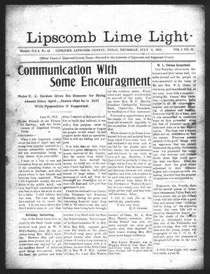 Primary view of object titled 'Lipscomb Lime Light (Lipscomb, Tex.), Vol. 1, No. 33, Ed. 1 Thursday, July 3, 1913'.
