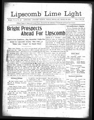 Primary view of object titled 'Lipscomb Lime Light (Lipscomb, Tex.), Vol. 1, No. 18, Ed. 1 Thursday, March 20, 1913'.
