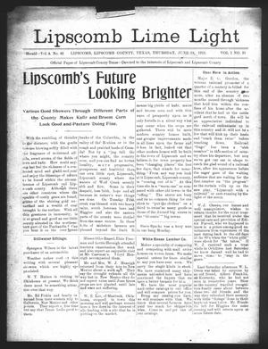 Primary view of object titled 'Lipscomb Lime Light (Lipscomb, Tex.), Vol. 1, No. 31, Ed. 1 Thursday, June 19, 1913'.