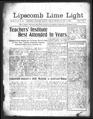 Primary view of object titled 'Lipscomb Lime Light (Lipscomb, Tex.), Vol. 1, No. 5, Ed. 1 Thursday, December 19, 1912'.