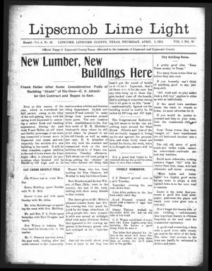 Primary view of object titled 'Lipscomb Lime Light (Lipscomb, Tex.), Vol. 1, No. 20, Ed. 1 Thursday, April 3, 1913'.