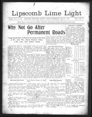 Primary view of object titled 'Lipscomb Lime Light (Lipscomb, Tex.), Vol. 1, No. 27, Ed. 1 Thursday, May 22, 1913'.
