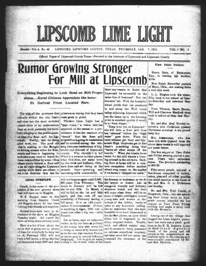 Primary view of object titled 'Lipscomb Lime Light (Lipscomb, Tex.), Vol. 3, No. 8, Ed. 1 Thursday, January 7, 1915'.