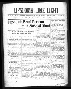 Primary view of object titled 'Lipscomb Lime Light (Lipscomb, Tex.), Vol. 3, No. 18, Ed. 1 Thursday, March 18, 1915'.