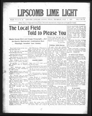 Primary view of object titled 'Lipscomb Lime Light (Lipscomb, Tex.), Vol. 3, No. 33, Ed. 1 Thursday, July 1, 1915'.