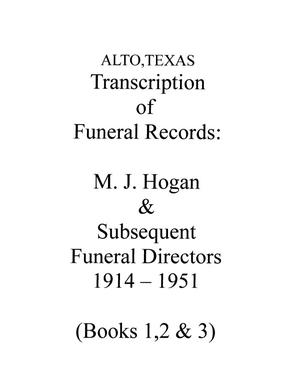 Primary view of object titled '[Transcription of Funeral Records: Alto, Texas, 1914-1951]'.