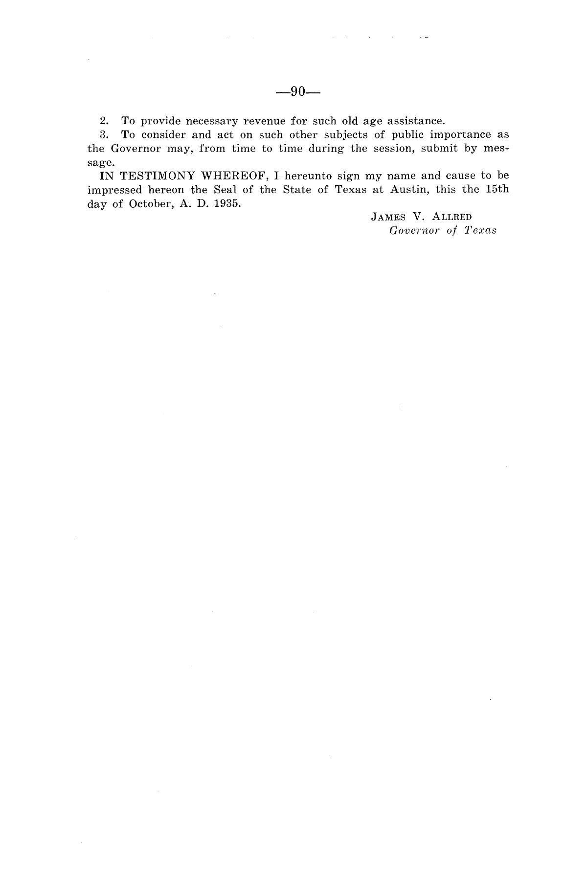Legislative Messages of Hon. James V. Allred, Governor of Texas 1935-1939                                                                                                      [Sequence #]: 89 of 263