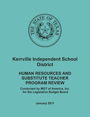 Primary view of object titled 'Kerrville Independent School District: Human Resources and Substitute Teacher Program Review, January 2011'.