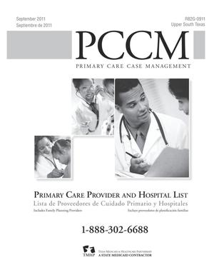 Primary view of object titled 'Primary Care Case Management Primary Care Provider and Hospital List: Upper South Texas, September 2011'.