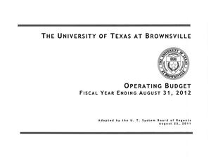 The University of Texas at Brownsville Operating Budget: Fiscal Year Ending August 31, 2012