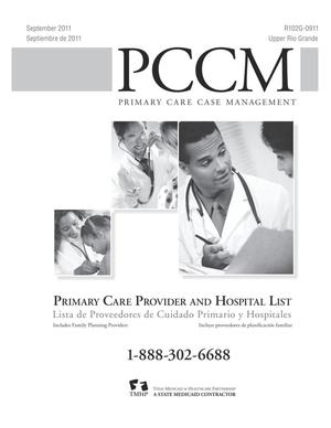 Primary view of object titled 'Primary Care Case Management Primary Care Provider and Hospital List: Upper Rio Grande, September 2011'.