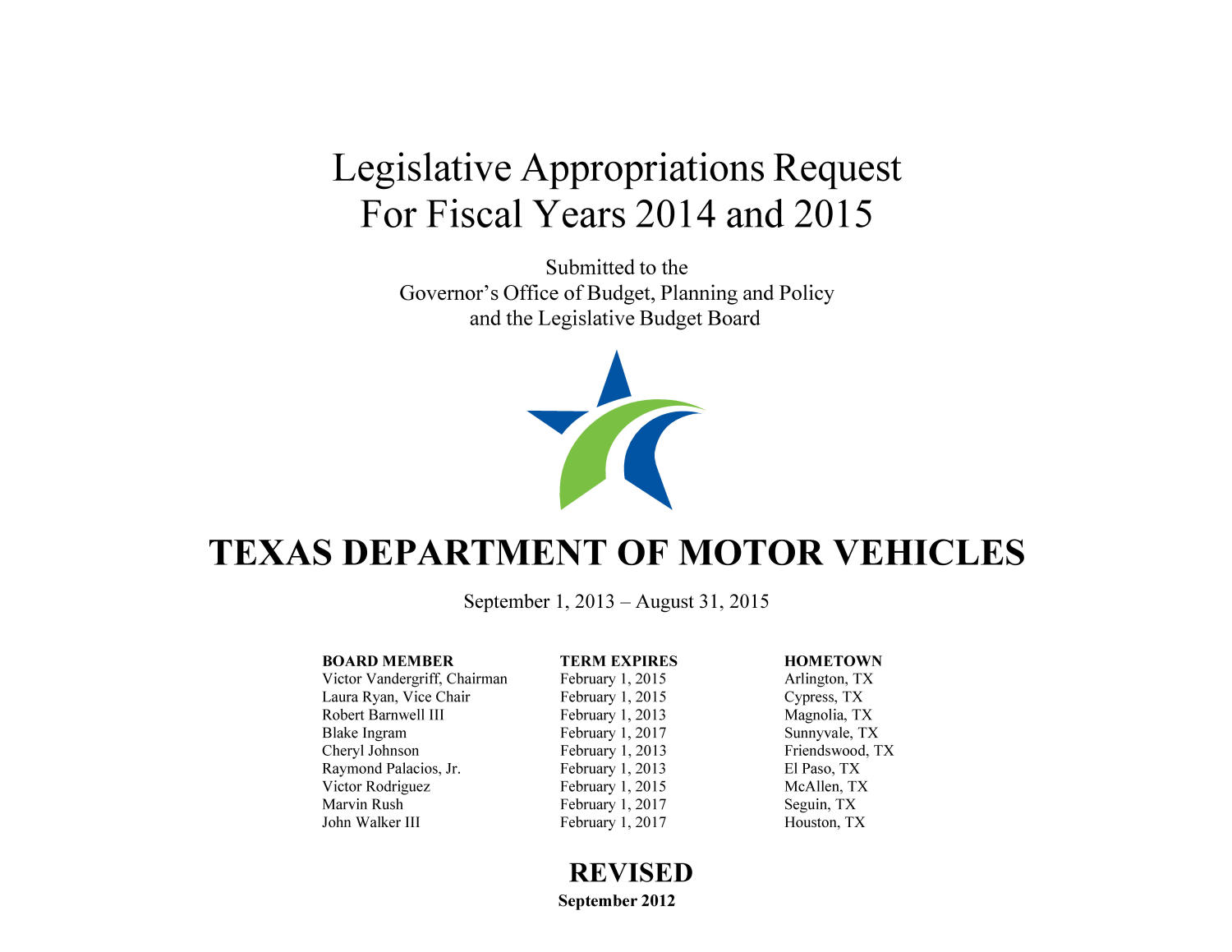 Texas Department of Motor Vehicles Requests for Legislative Appropriations: Fiscal Years 2014 and 2015, Revised - Page Title Page - The Portal to Texas ...