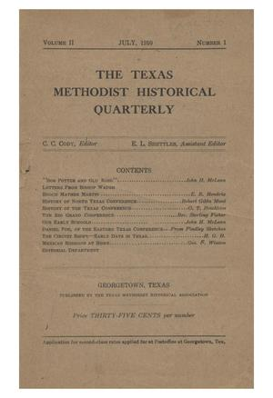 Primary view of object titled 'Texas Methodist Historical Quarterly, Volume 2, Number 1, July 1910'.