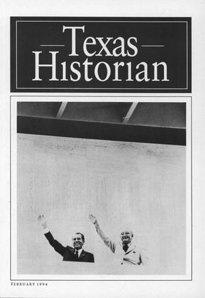 The Texas Historian, Volume 54, Number 3, February 1994