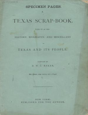 Primary view of object titled 'A Texas scrap-book: made up of the history, biography, and miscellany of Texas and its people'.