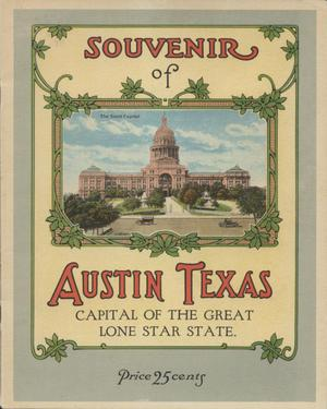 Primary view of object titled 'Souvenir of Austin, Texas : capital of the great Lone Star State'.