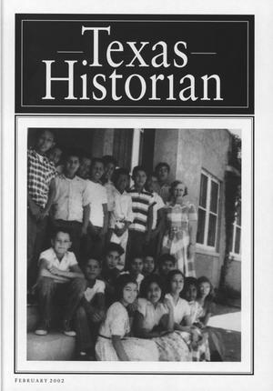 The Texas Historian, Volume 62, Number 3, February 2002