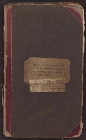 Recorded Minutes of John H. Reagan Camp : United Confederate Veterans, Palestine, Texas Beginning April 6th A.D. 1919