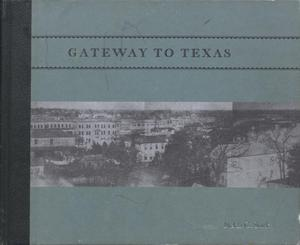 Primary view of object titled 'Gateway to Texas: the history of Orange and Orange County'.