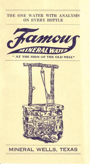 "Famous Mineral Water   ""At the Sign of of the Old Well"""