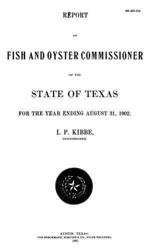 Report of Fish and Oyster Commissioner of the State of Texas for the Year Ending August 31, 1902