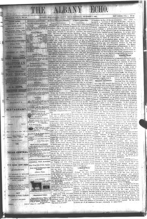 Primary view of object titled 'The Albany Echo. (Albany, Tex.), Vol. 1, No. 28, Ed. 1 Saturday, December 1, 1883'.