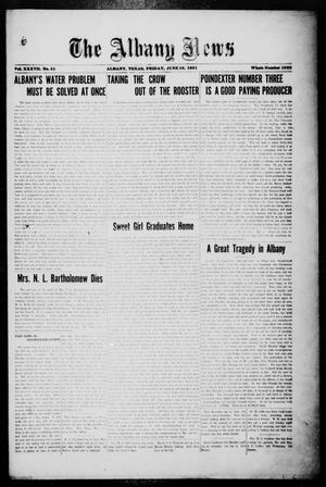 Primary view of object titled 'The Albany News (Albany, Tex.), Vol. 37, No. 51, Ed. 1 Friday, June 10, 1921'.