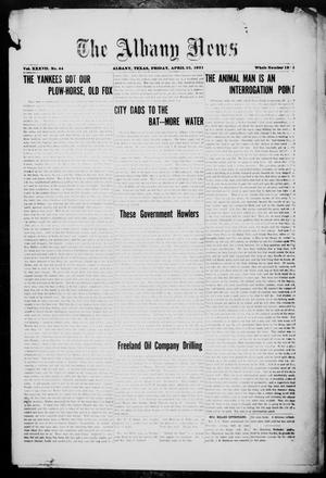 Primary view of object titled 'The Albany News (Albany, Tex.), Vol. 37, No. 44, Ed. 1 Friday, April 22, 1921'.