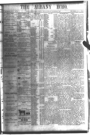 Primary view of object titled 'The Albany Echo. (Albany, Tex.), Vol. 1, No. 29, Ed. 1 Saturday, December 8, 1883'.