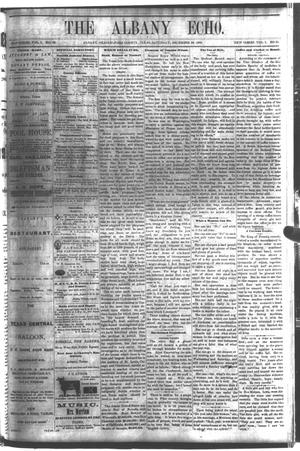 Primary view of object titled 'The Albany Echo. (Albany, Tex.), Vol. 1, No. 31, Ed. 1 Saturday, December 22, 1883'.