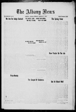 Primary view of object titled 'The Albany News (Albany, Tex.), Vol. 37, No. 38, Ed. 1 Friday, March 11, 1921'.