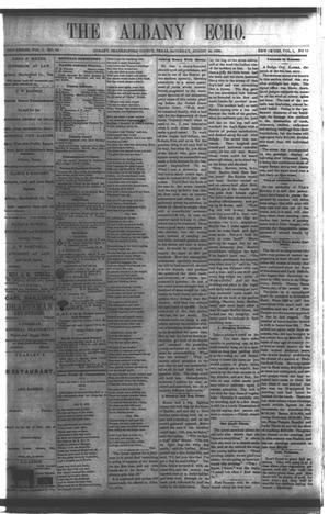 Primary view of object titled 'The Albany Echo. (Albany, Tex.), Vol. 1, No. 13, Ed. 1 Saturday, August 18, 1883'.