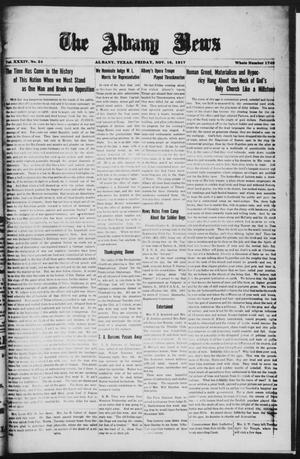 Primary view of object titled 'The Albany News (Albany, Tex.), Vol. 34, No. 24, Ed. 1 Friday, November 16, 1917'.