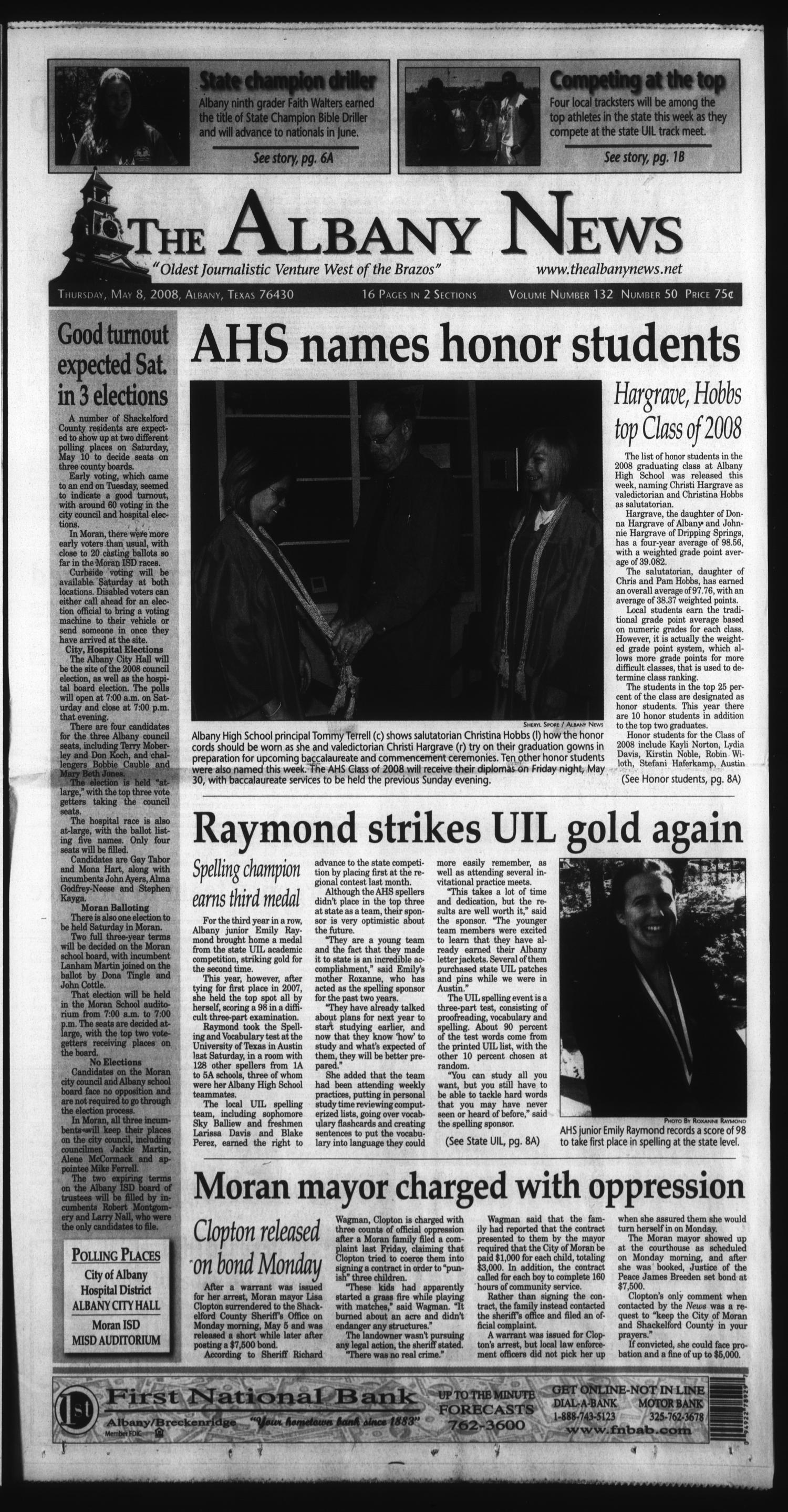 The Albany News (Albany, Tex.), Vol. 132, No. 50, Ed. 1 Thursday, May 8, 2008                                                                                                      [Sequence #]: 1 of 28
