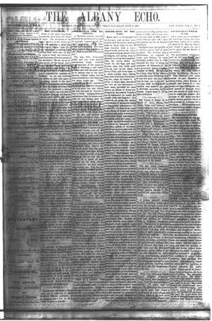 Primary view of object titled 'The Albany Echo. (Albany, Tex.), Vol. 1, No. 2, Ed. 1 Saturday, June 2, 1883'.