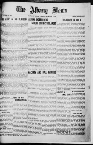 Primary view of object titled 'The Albany News (Albany, Tex.), Vol. 36, No. 52, Ed. 1 Friday, June 11, 1920'.