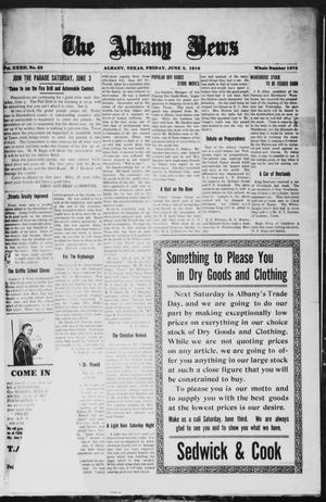 Primary view of object titled 'The Albany News (Albany, Tex.), Vol. 32, No. 52, Ed. 1 Friday, June 2, 1916'.