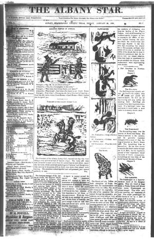 Primary view of object titled 'The Albany Star. (Albany, Tex.), Vol. 1, No. 5, Ed. 1 Friday, January 26, 1883'.