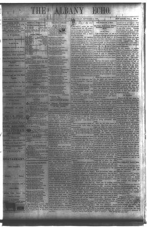 Primary view of object titled 'The Albany Echo. (Albany, Tex.), Vol. 1, No. 16, Ed. 1 Saturday, September 8, 1883'.