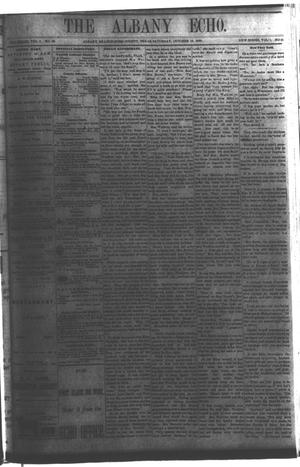 Primary view of object titled 'The Albany Echo. (Albany, Tex.), Vol. 1, No. 21, Ed. 1 Saturday, October 13, 1883'.