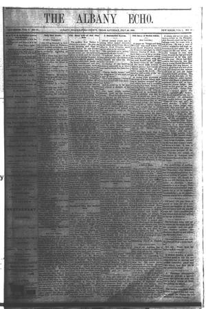 Primary view of object titled 'The Albany Echo. (Albany, Tex.), Vol. 1, No. 10, Ed. 1 Saturday, July 28, 1883'.