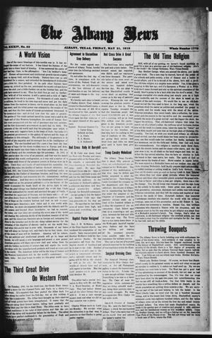 Primary view of object titled 'The Albany News (Albany, Tex.), Vol. 34, No. 52, Ed. 1 Friday, May 31, 1918'.